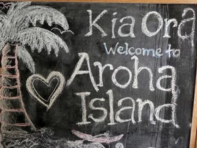 Welcome sign Aroha Island